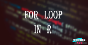 For loop in R || For function in R programming language